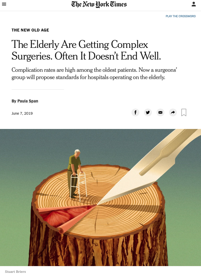 """Screenshot of the New York Times story titled """"The Elderly Are Getting Complex Surgeries. Often It Doesn't End Well."""" with a drawing of an elderly man using a walker standing on top of a tree stump with a scalpel blade cutting into the tree."""